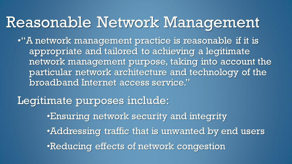 Reasonable Network Management