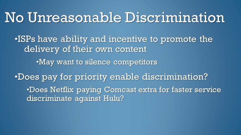 No Unreasonable Discrimination