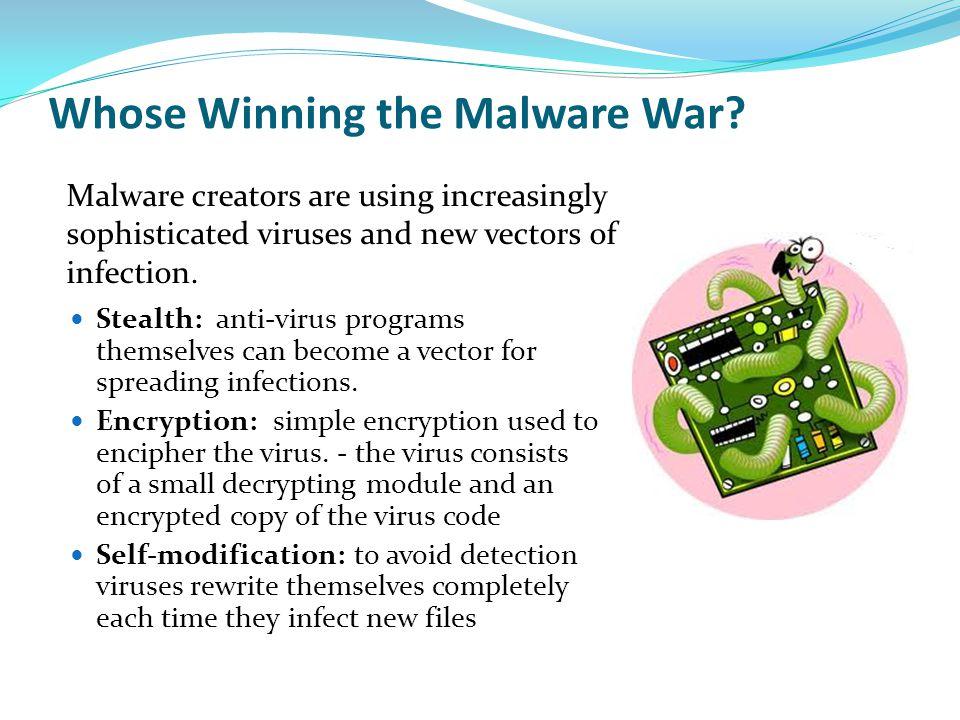 Whose Winning the Malware War