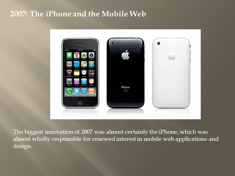 2007: The iPhone and the Mobile Web