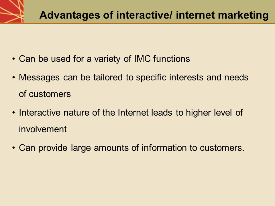 Advantages of interactive/ internet marketing