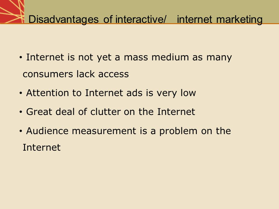 Disadvantages of interactive/ internet marketing