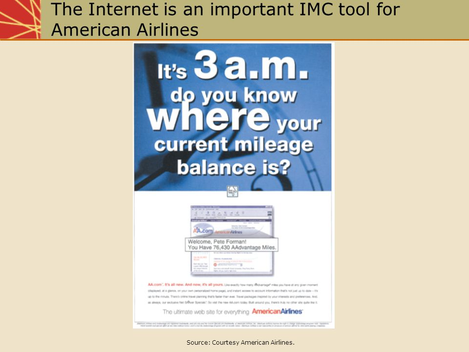 The Internet is an important IMC tool for American Airlines