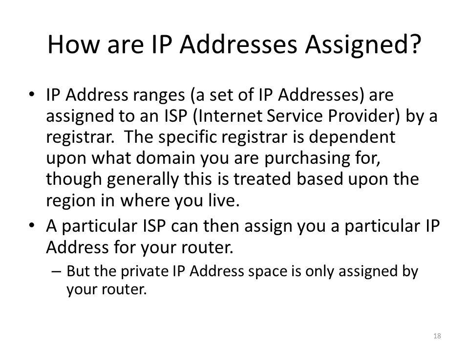 How are IP Addresses Assigned