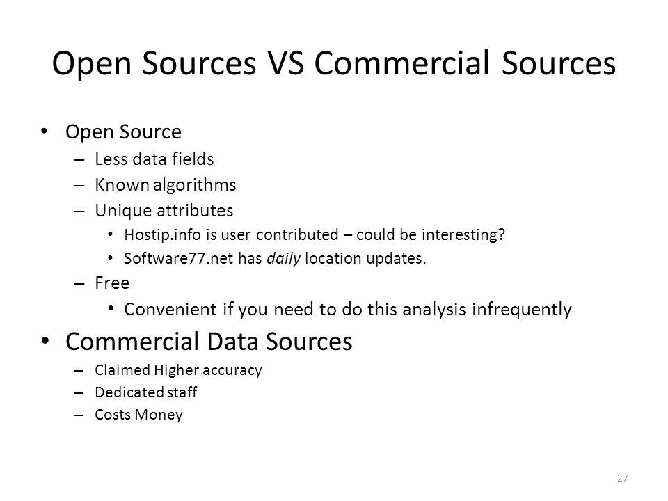 Open Sources VS Commercial Sources