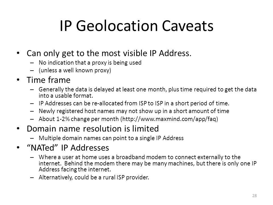IP Geolocation Caveats