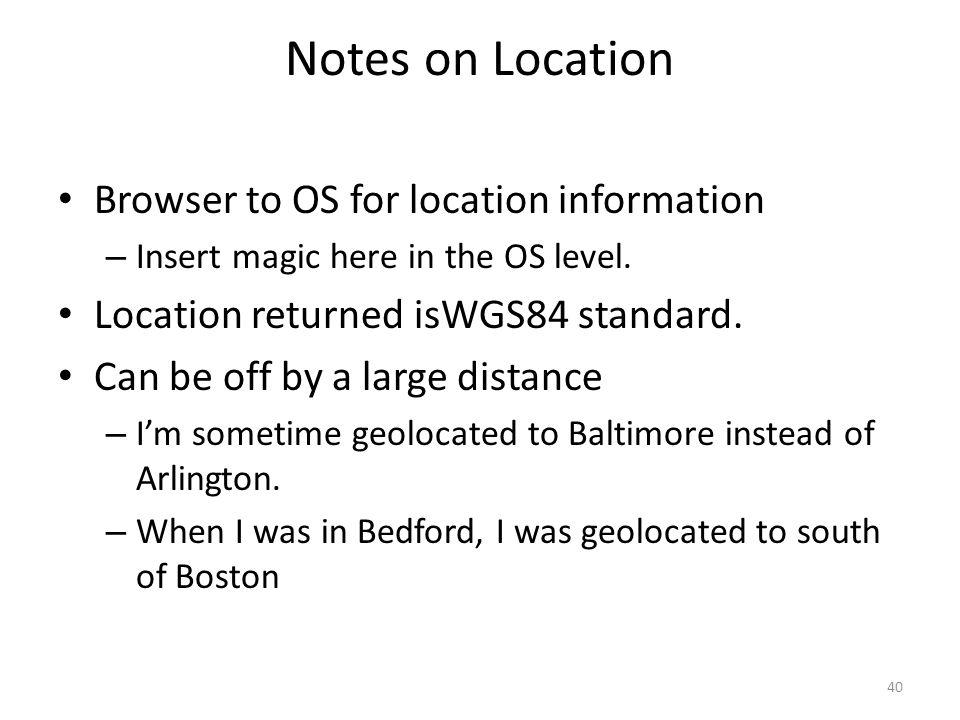 Notes on Location Browser to OS for location information