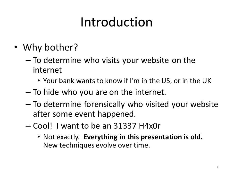Introduction Why bother