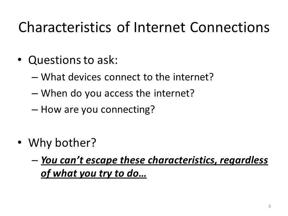 Characteristics of Internet Connections