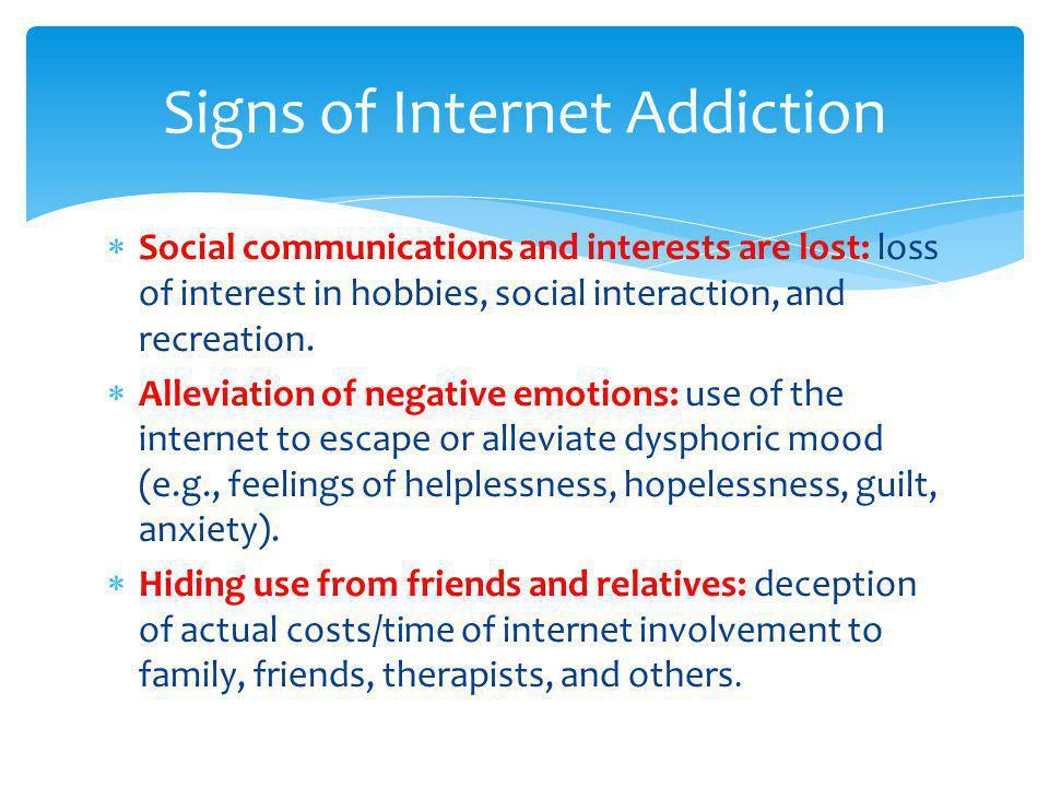 Signs of Internet Addiction