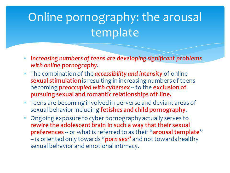 Online pornography: the arousal template