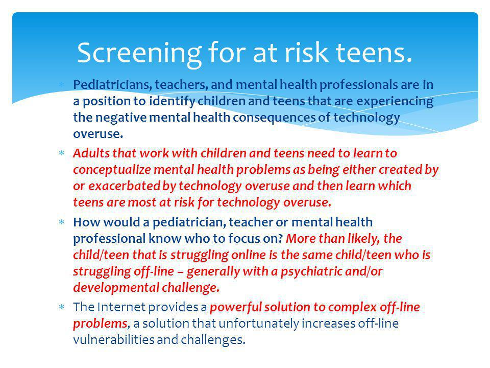 Screening for at risk teens.