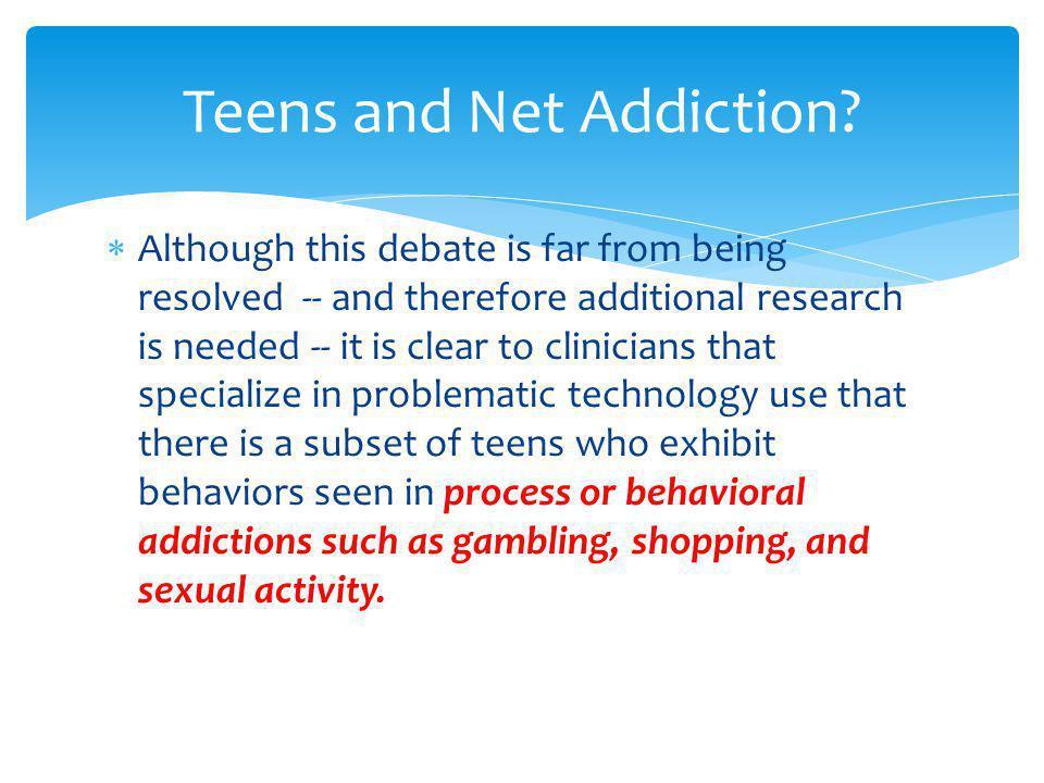 Teens and Net Addiction