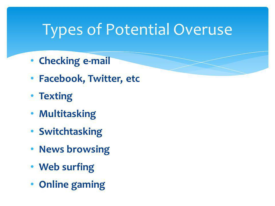 Types of Potential Overuse