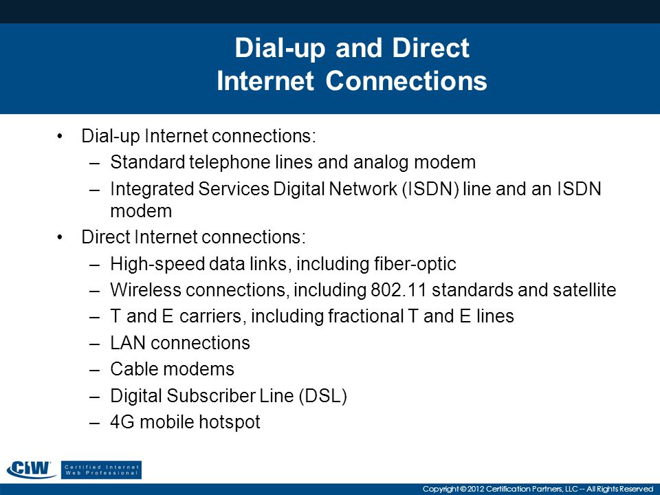 Dial-up and Direct Internet Connections