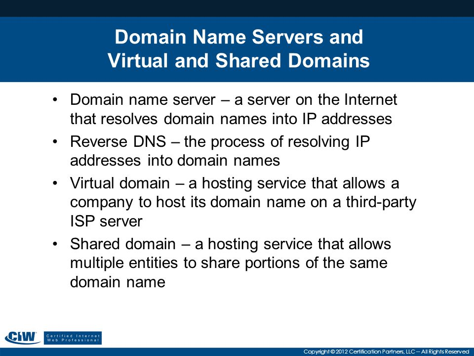 Domain Name Servers and Virtual and Shared Domains