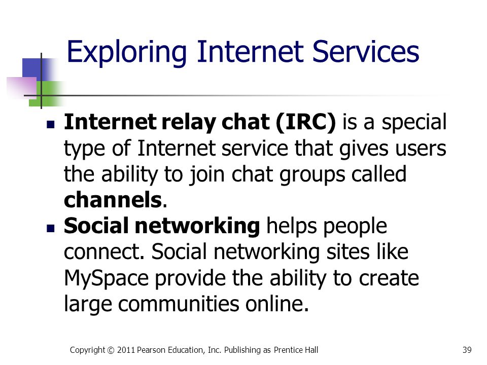 Exploring Internet Services