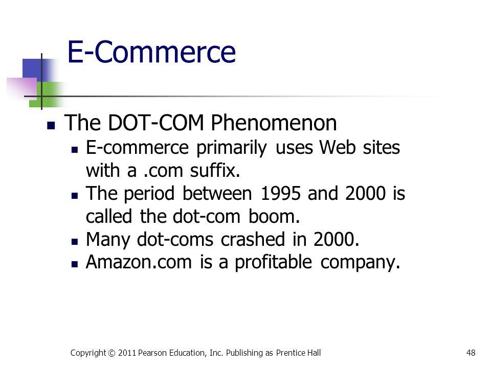E-Commerce The DOT-COM Phenomenon