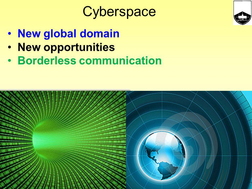 Cyberspace New global domain New opportunities