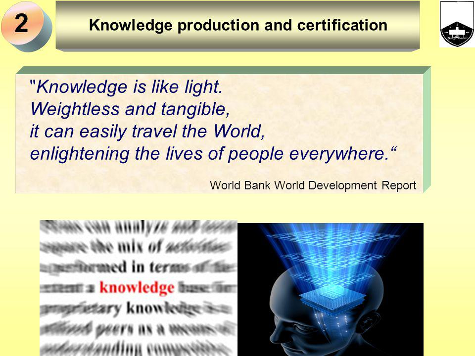 Knowledge production and certification