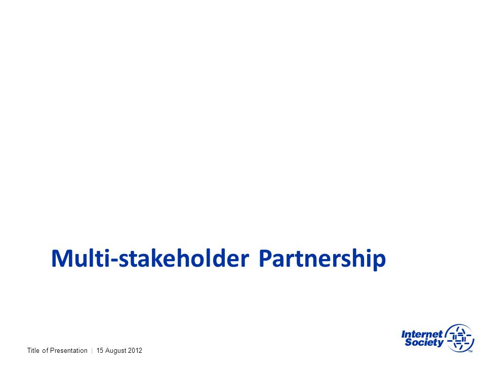 Multi-stakeholder Partnership