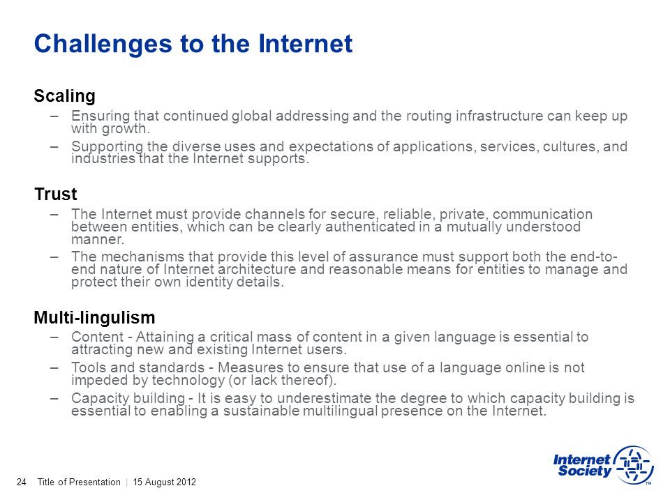 Challenges to the Internet
