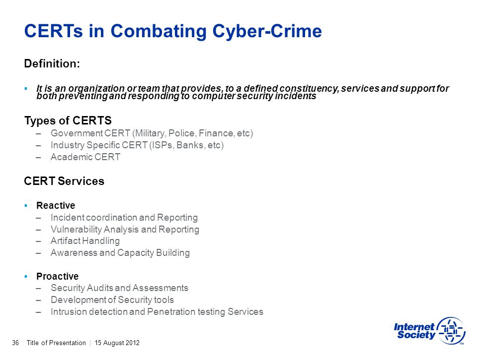 CERTs in Combating Cyber-Crime