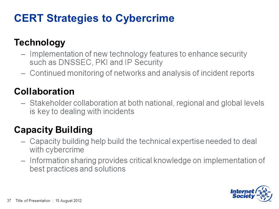 CERT Strategies to Cybercrime