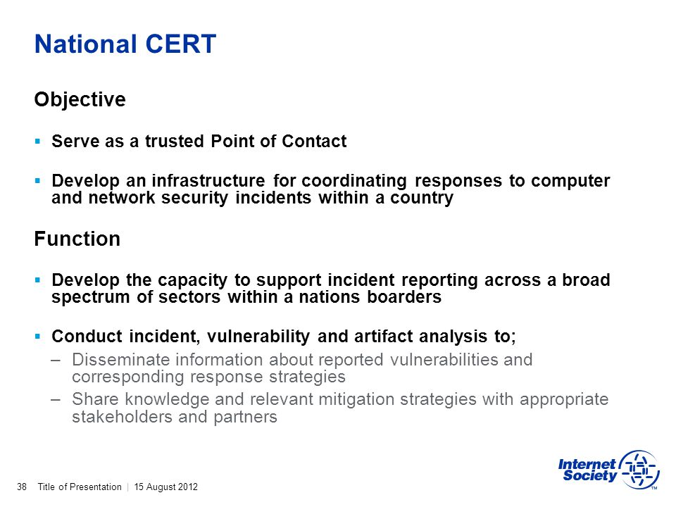 National CERT Objective Function Serve as a trusted Point of Contact