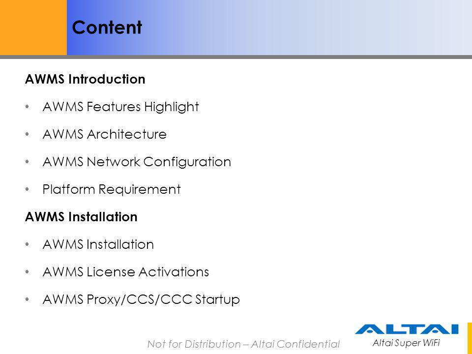 Content AWMS Introduction AWMS Features Highlight AWMS Architecture