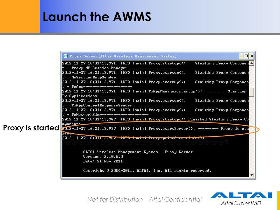 Launch the AWMS Proxy is started