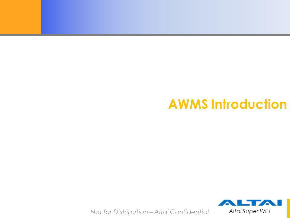 AWMS Introduction