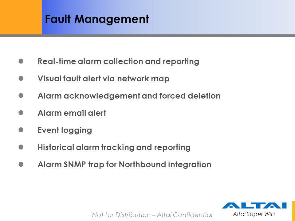 Fault Management Real-time alarm collection and reporting
