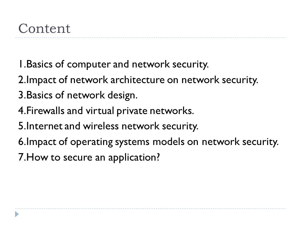 Content 1.Basics of computer and network security.