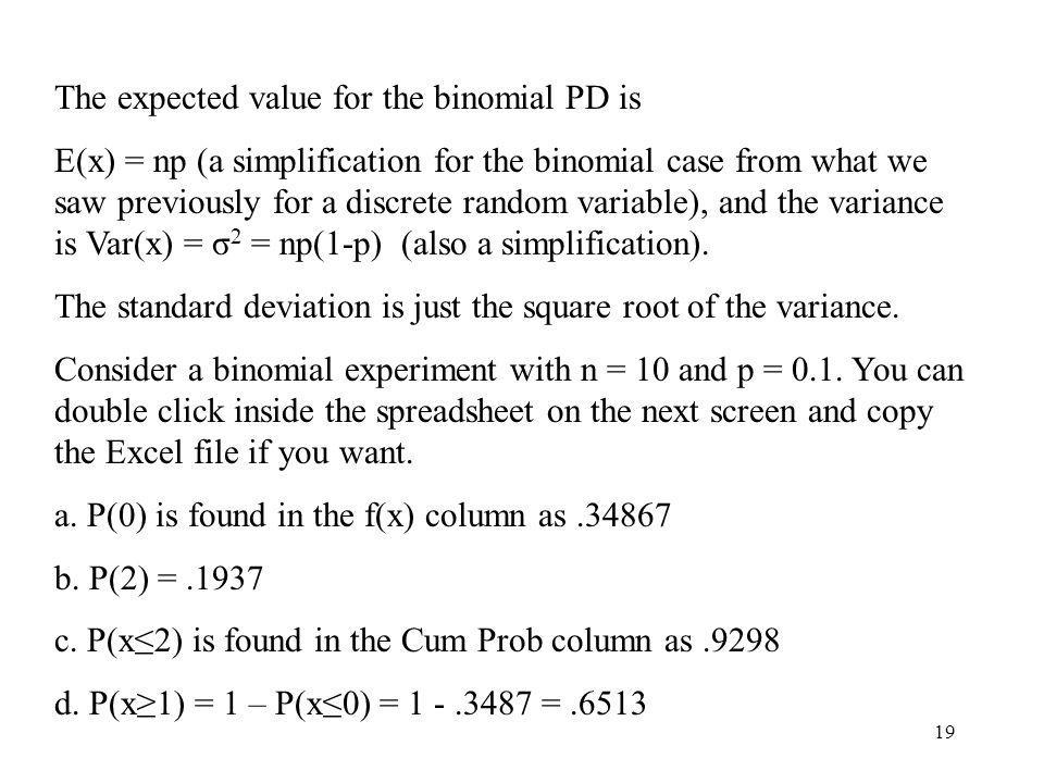The expected value for the binomial PD is