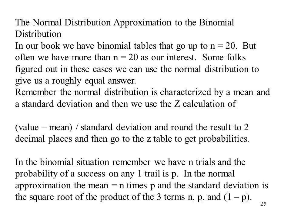 The Normal Distribution Approximation to the Binomial Distribution