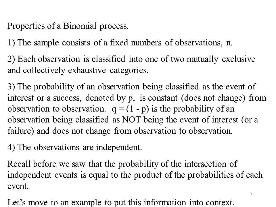 Properties of a Binomial process.
