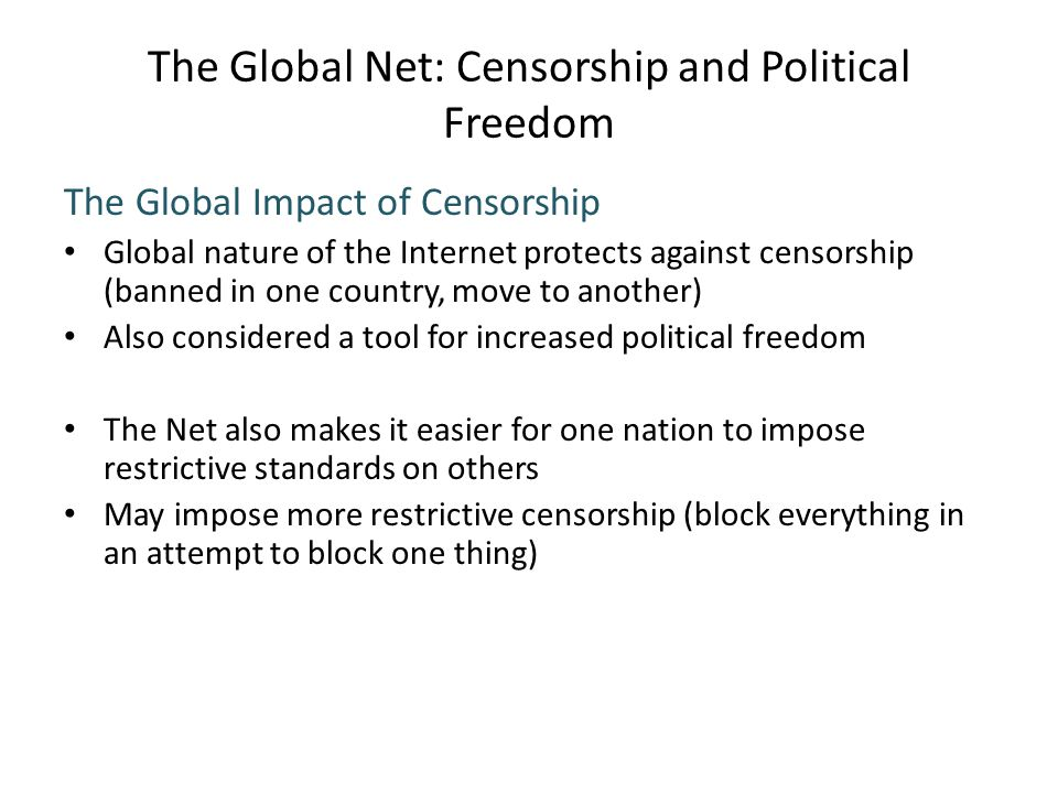 The Global Net: Censorship and Political Freedom