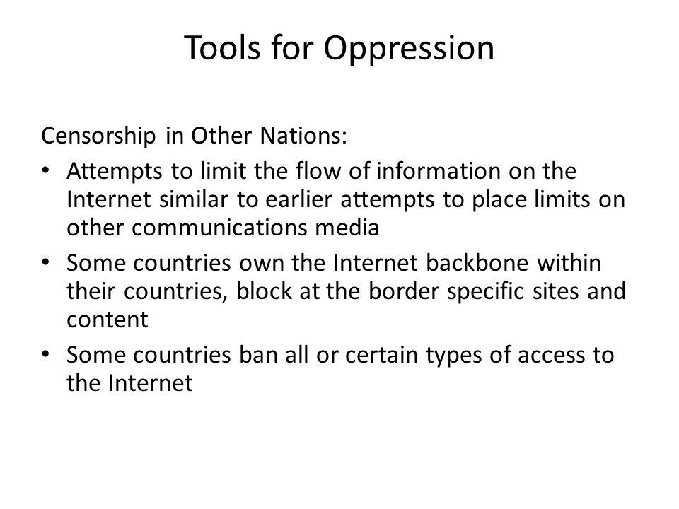 Tools for Oppression Censorship in Other Nations: