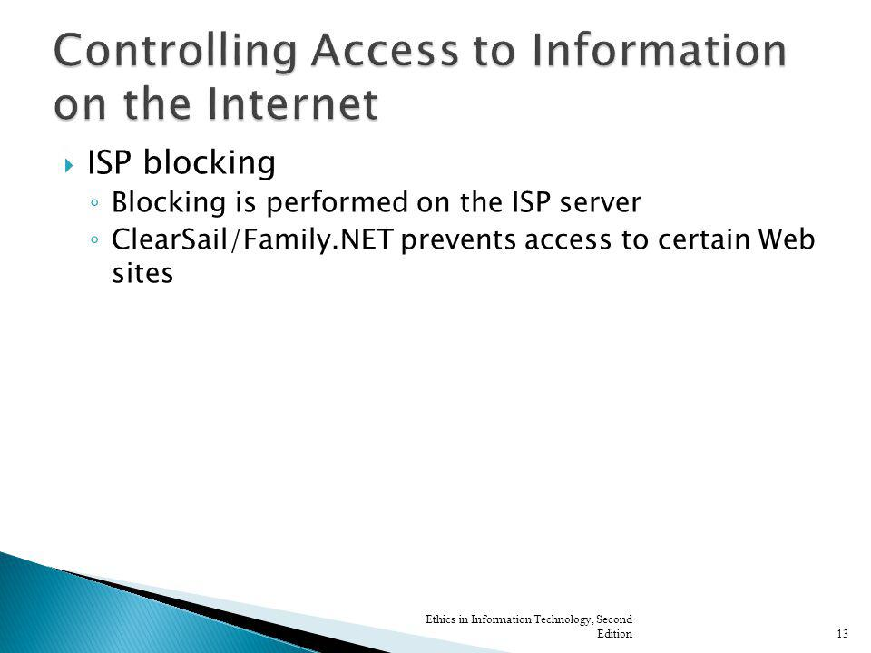 Controlling Access to Information on the Internet