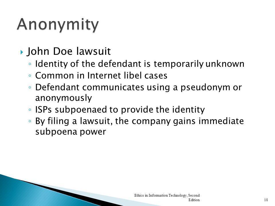 Anonymity John Doe lawsuit