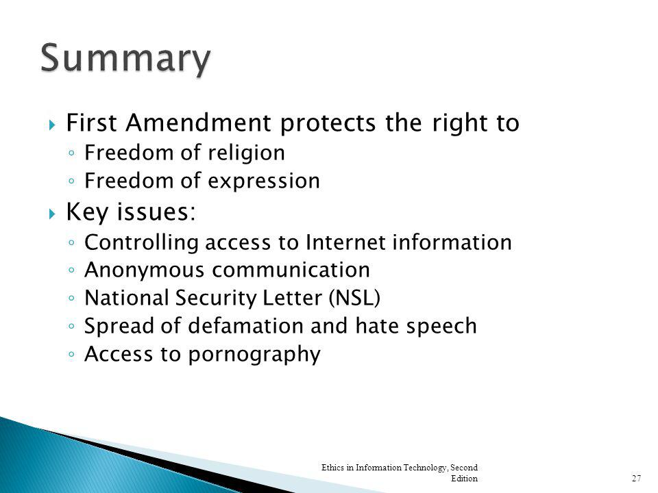 Summary First Amendment protects the right to Key issues: