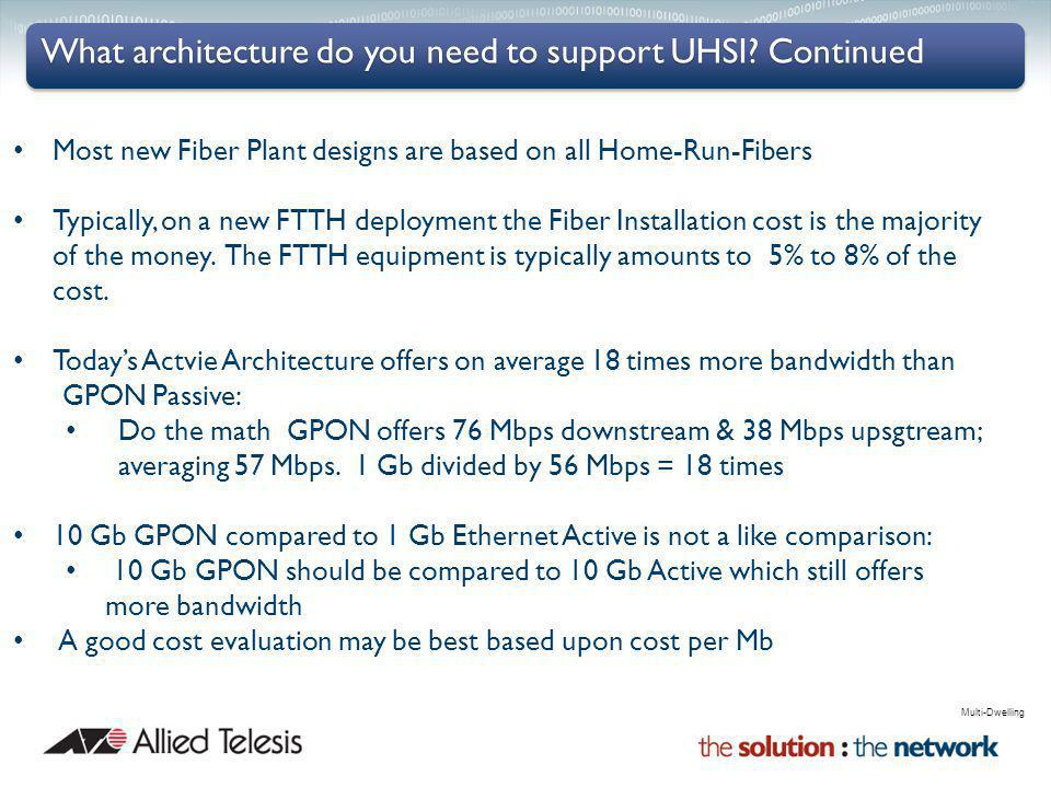 What architecture do you need to support UHSI Continued