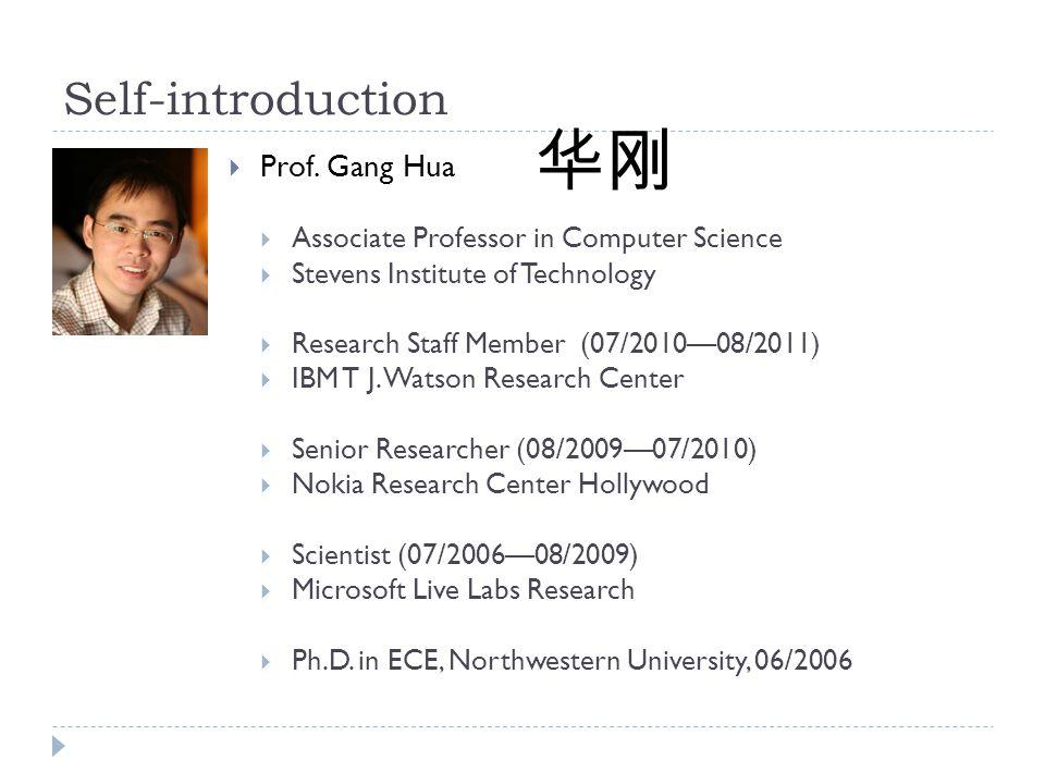 华刚 Self-introduction Prof. Gang Hua