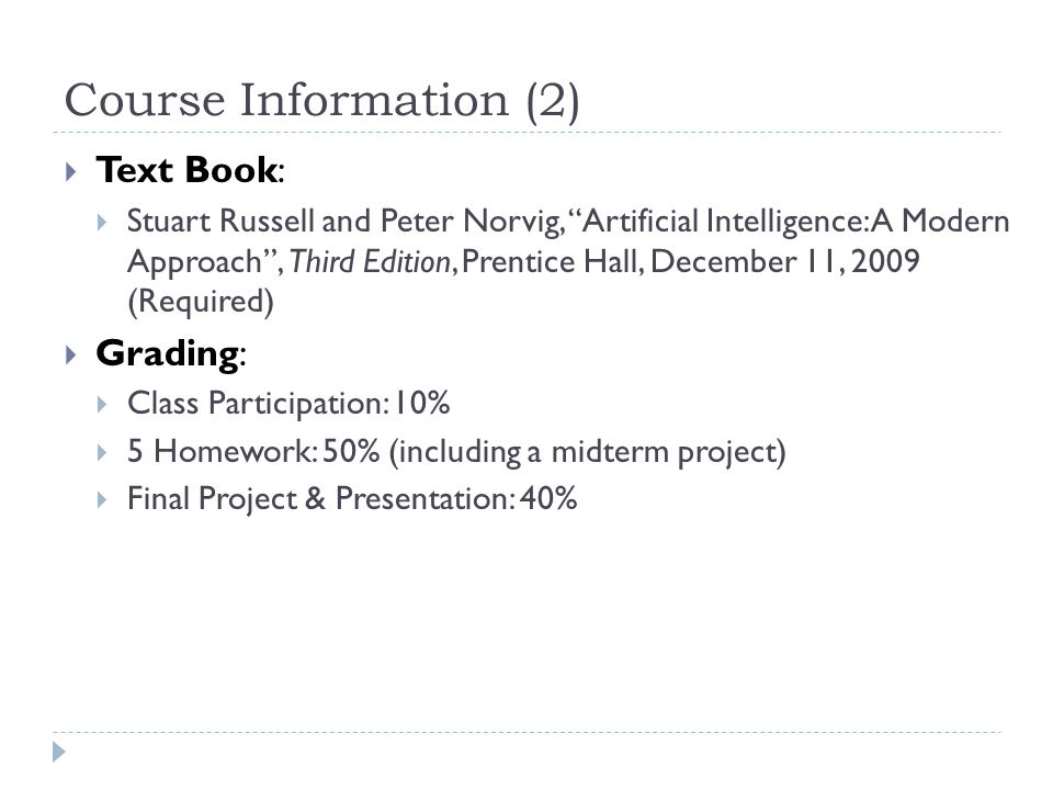 Course Information (2) Text Book: Grading: