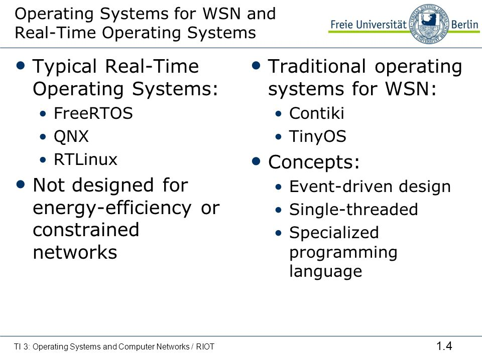 Operating Systems for WSN and Real-Time Operating Systems