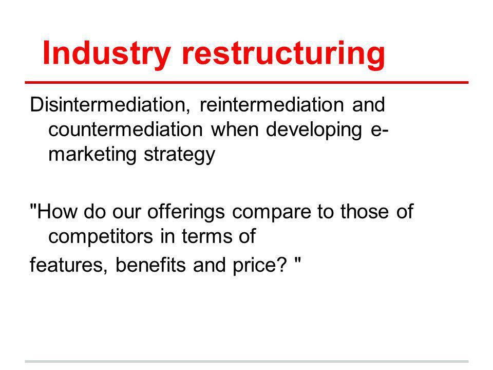 Industry restructuring