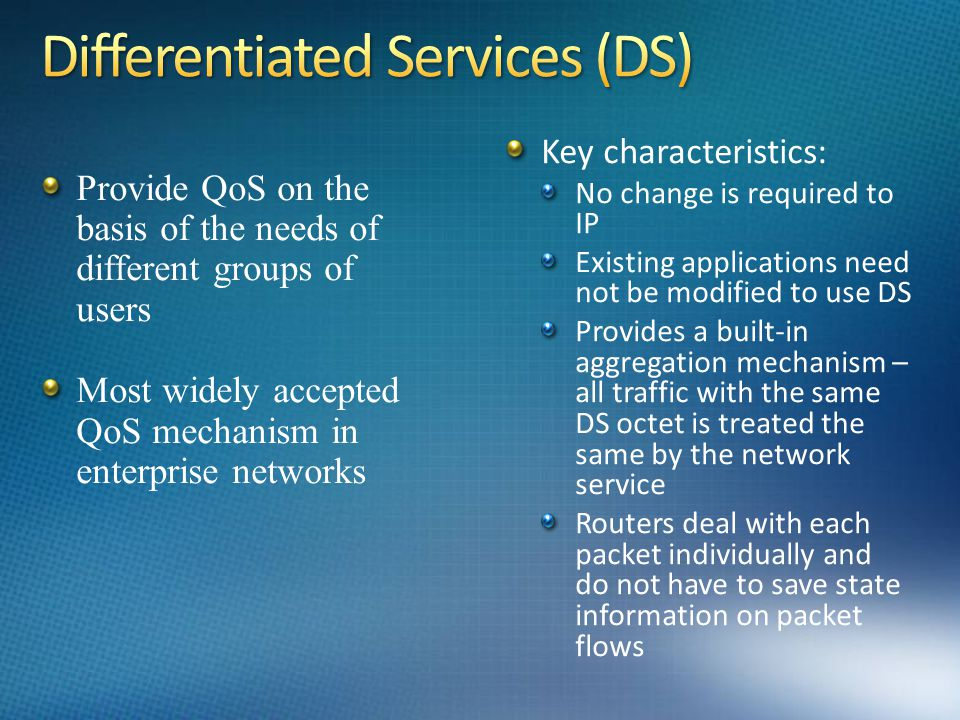 Differentiated Services (DS)