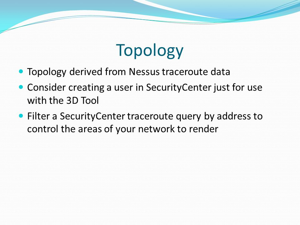 Topology Topology derived from Nessus traceroute data