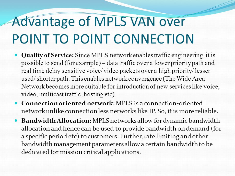 Advantage of MPLS VAN over POINT TO POINT CONNECTION